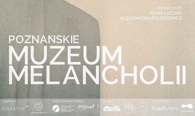muzeum melancholii plakat - Muzeum Melancholii Poznań