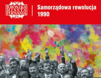 samorządowa rewolucja KMP - Kronika Miasta Poznania