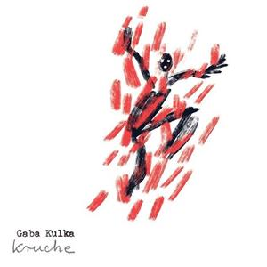 Gaba Kulka - Kruche