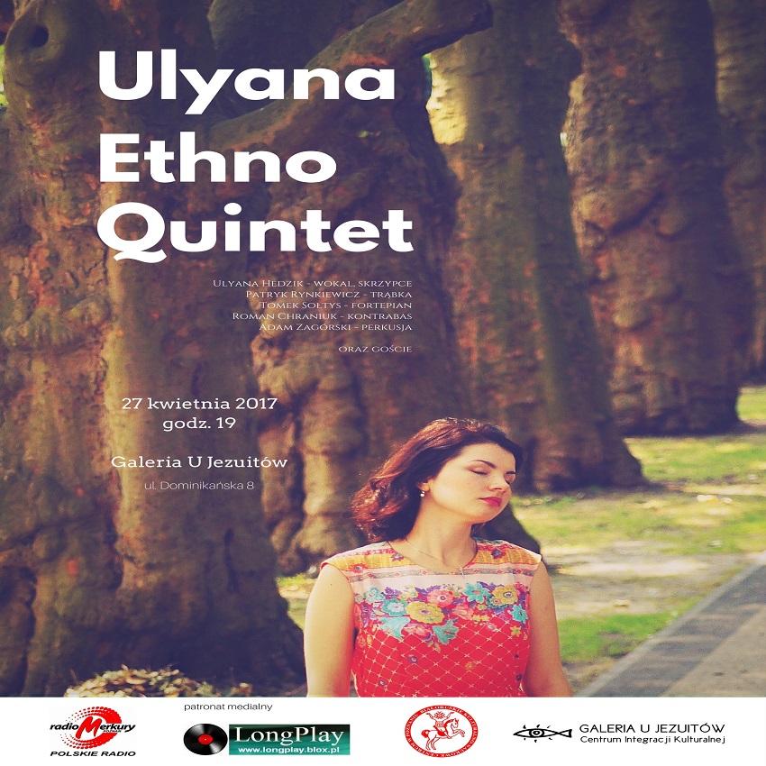 ULYANA ETHNOQUINTET (1) - Jazz Poznań