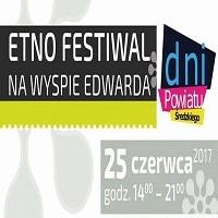 25 CZERWCA, ETNO-FESTIWAL NA WYSPIE EDWARDA, ZANIEMYŚL