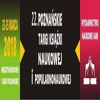 23-25 MARCA, 22. POZNAŃSKIE TARGI KSIĄŻKI NAUKOWEJ I POPULARNONAUKOWEJ