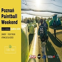 22-24 CZERWCA, POZNAŃ PAINTBALL WEEKEND