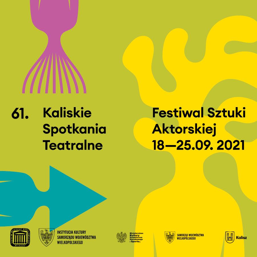 kaliskie spotkania sztuki aktorskiej 22021 - FB: Teatr im. Wojciecha Bogusławskiego w Kaliszu