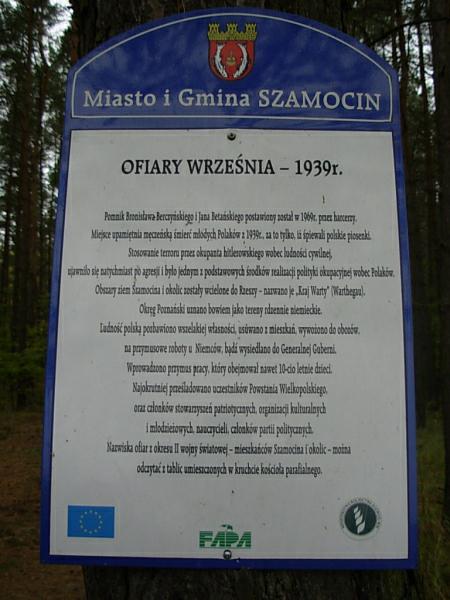 Szamocin, miejsce upamiętnienia męczeńskiej śmierci młodych Polaków w 1939 roku - zamordowano ich za to tylko, że śpiewali polskie piosenki/fot.Sz.O.K.