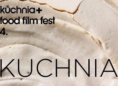 Kuchnia Film Fest - Kuchnia Film Fest