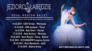 16 PAŹDZIERNIKA, JEZIORO ŁABĘDZIE, THE ROYAL MOSCOW BALLET