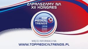 "16 - 18 MARCA 2018, KONGRES ""TOP MEDICAL TRENDS"""