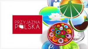"""MARZEC - GRUDZIEŃ 2017, PROGRAM """"PRZYJAZNA POLSKA"""""""