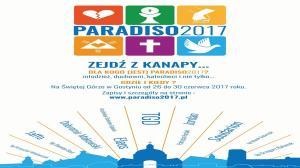 """26 - 30 CZERWCA, DNI MŁODYCH """"PARADISO2017"""", ŚWIĘTA GÓRA"""