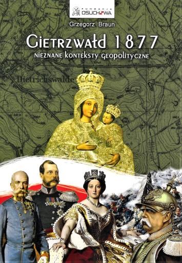 Gietrzwałd 1877 Grzegorz Braun