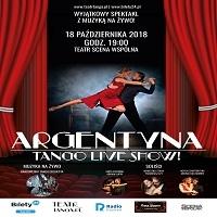 18 PAŹDZIERNIKA, ARGENTYNA TANGO LIVE SHOW