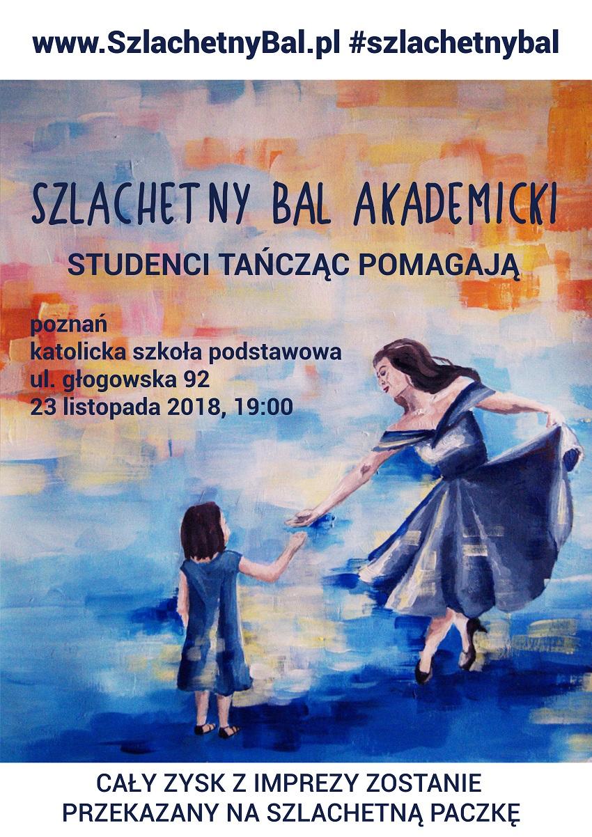 plakat Szlachetny Bal Akademicki - Materiały prasowe