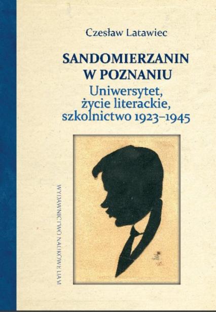 Czesław Latawiec sandomierzanin w Poznaniu - Materiały prasowe