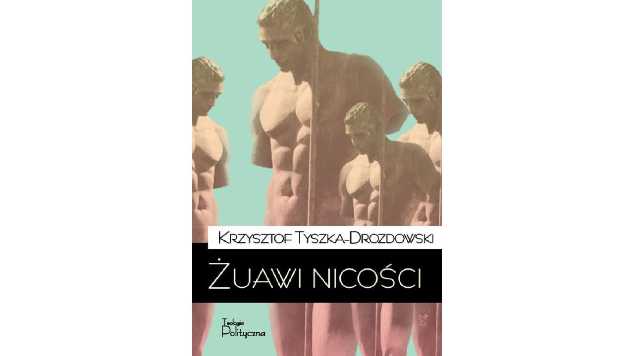 żuawi nicości teologia polityczna - Teologia Polityczna