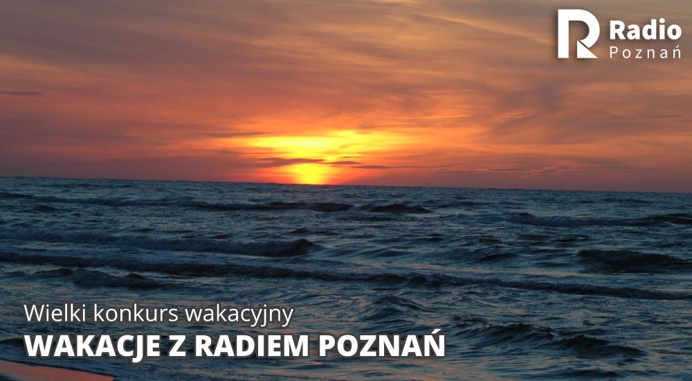 konkurs wakacyjny - Radio Poznań
