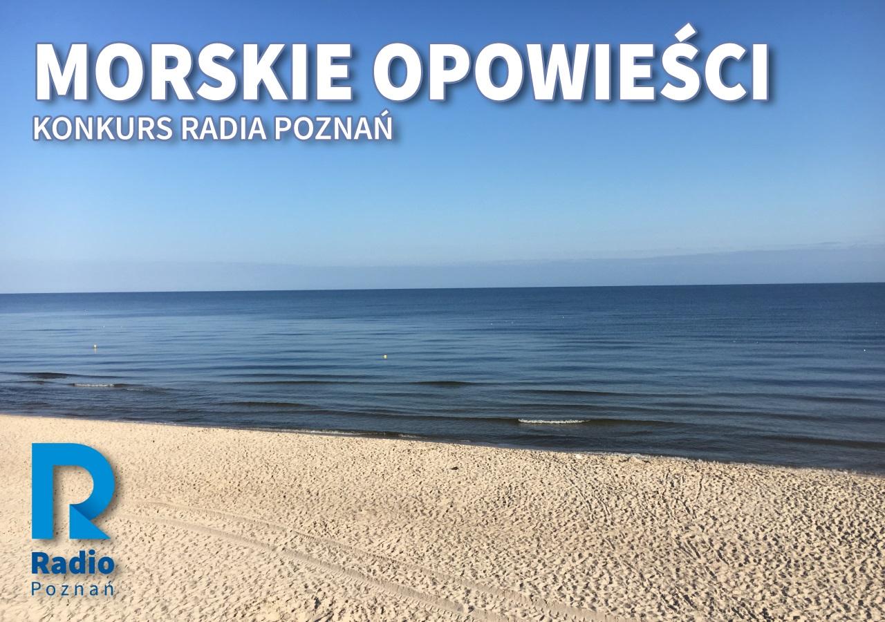 morskie opowieści konkurs - Radio Poznań