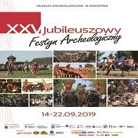 14-22 WRZEŚNIA, XXV JUBILEUSZOWY FESTYN ARCHEOLOGICZNY