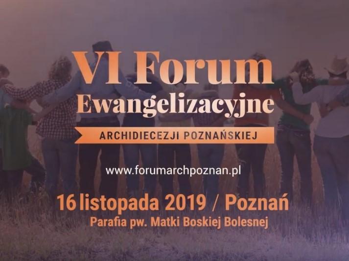 VI Forum Ewangelizacyjnym Archidiecezji Poznańskiej - VI Forum Ewangelizacyjne Archidiecezji Poznańskiej