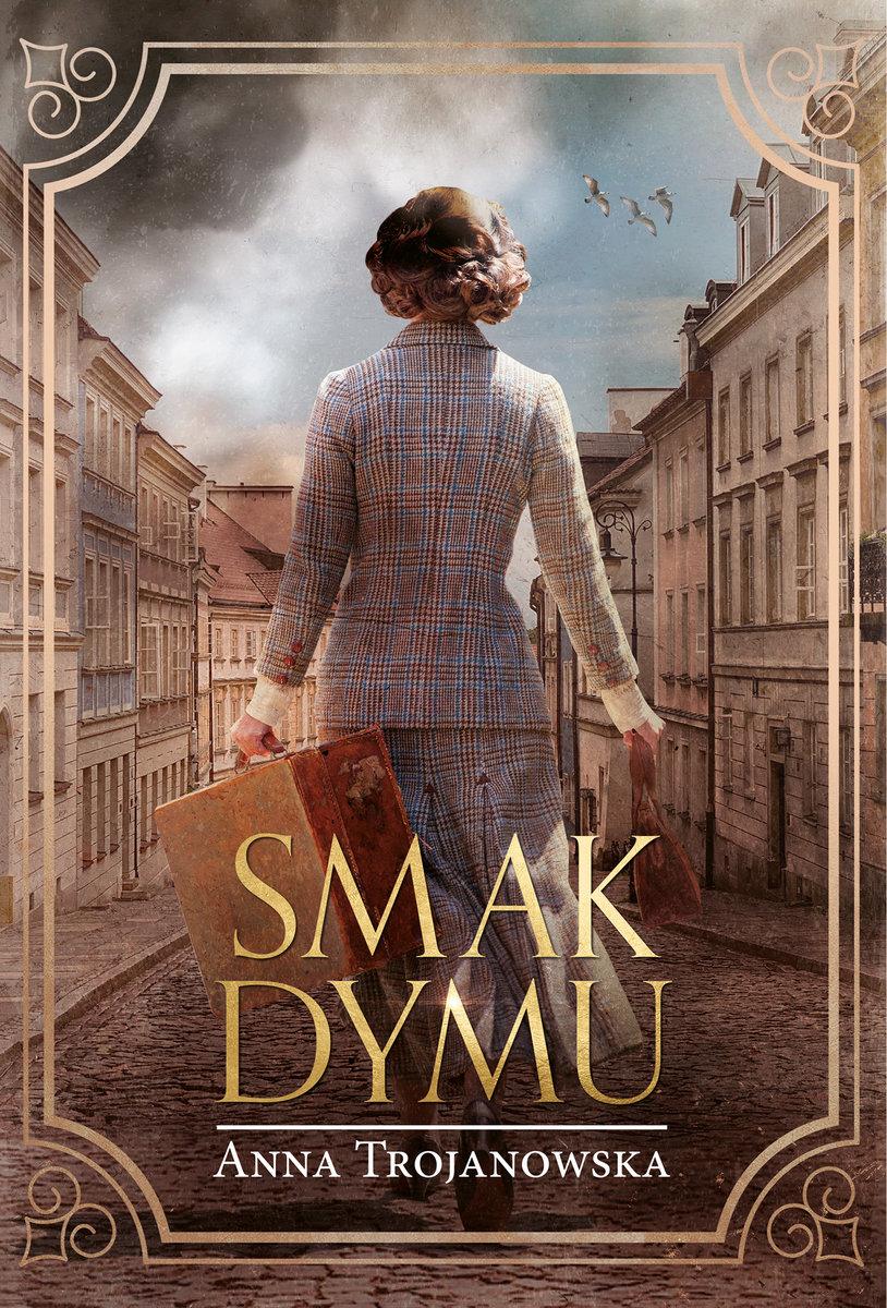 """""""Smak dymu"""" Anny Trojanowskiej - Materiały prasowe"""
