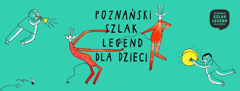 poznański szlak legend - FB: Poznański szlak legend dla dzieci