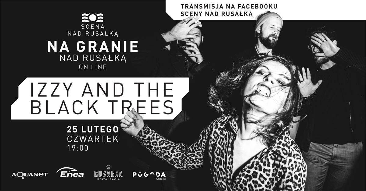 Izzy and The Black Trees - Organizator