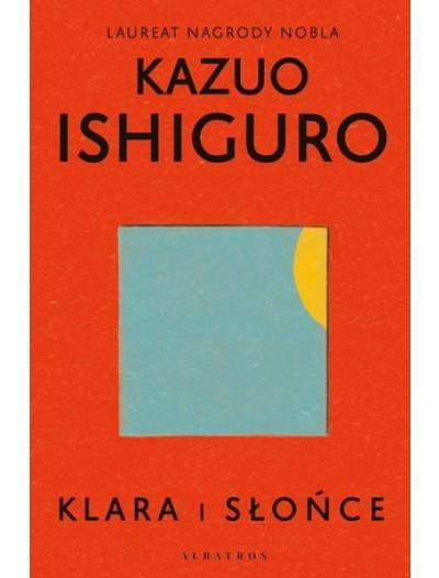 Klara i słońce - okładka - Wydawnictwo Albatros