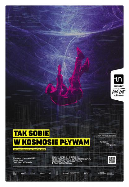 tak sobie w kosmosie pływam - plakat - Teatr Nowy w Poznaniu