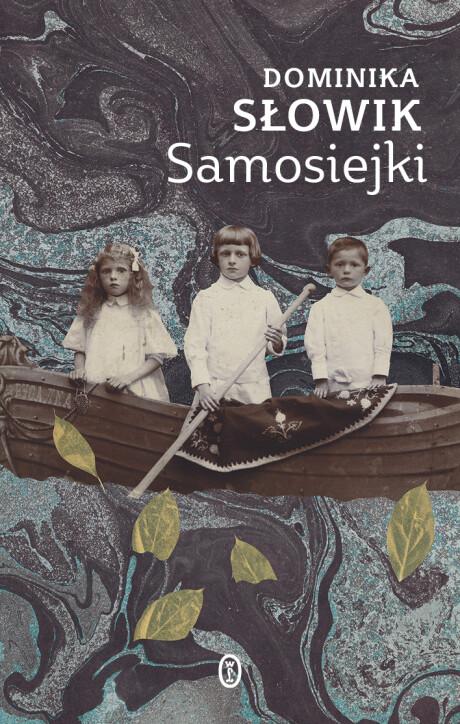 samosiejki - okładka - Kira Pietrek - Wydawnictwo Literackie