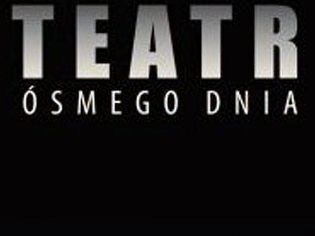 teatr osmego dnia plakat - Teatr Ósmego Dnia