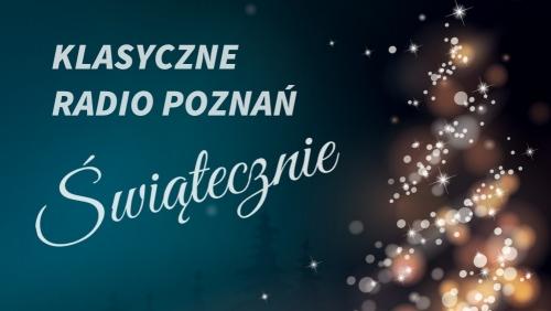 Klasyczne Święta w Radiu Poznań