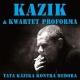 Kazik & Kwartet Proforma