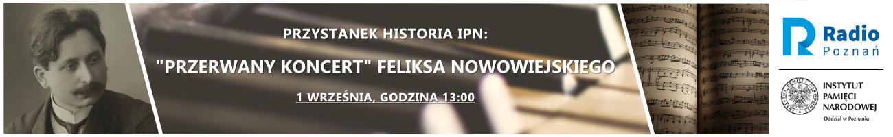 https://radiopoznan.fm/informacje/historia/przystanek-historia-ipn-przerwany-koncert