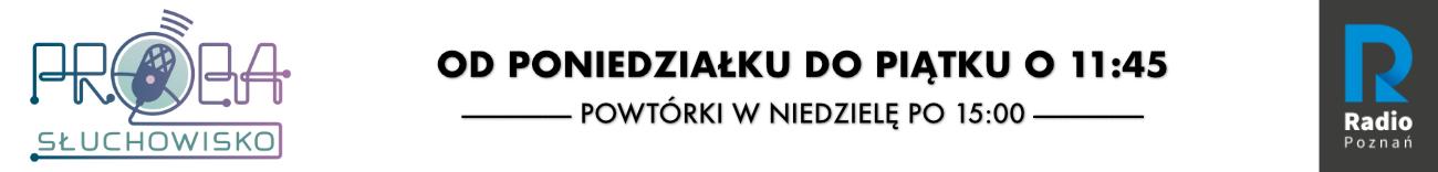 http://radiopoznan.fm/audycja/sluchowiska/proba-sluchowisko