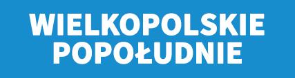Banner - Wielkopolskie popołudnie